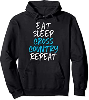 Eat Sleep Cross Country Repeat Funny Running Runner Gift Pullover Hoodie