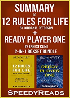Summary of 12 Rules for Life: An Antidote to Chaos by Jordan B. Peterson  + Summary of Ready Player One by Ernest Cline 2-in-1 Boxset Bundle (English Edition)