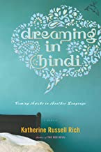 Dreaming in Hindi: Coming Awake in Another Language (English Edition)