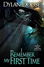 I Remember My First Time: A Sword and Sorcery Short Story