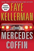 The Mercedes Coffin: A Decker/Lazarus Novel (Peter Decker and Rina Lazarus Series Book 17)