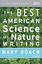 The Best American Science and Nature Writing 2011: The Best American Series (The Best American Series ®)