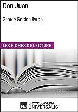 Don Juan de George Gordon Byron: Les Fiches de lecture d'Universalis (French Edition)