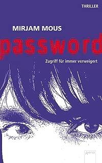 Password: Zugriff für immer verweigert (German Edition)