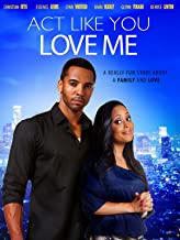 Best act like you love me film Reviews