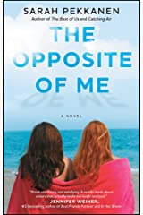 The Opposite of Me: A Novel Kindle Edition