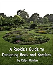 A Rookie's Guide to Designing Beds and Borders