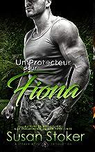 Un Protecteur Pour Fiona (Forces Très Spéciales t. 3)