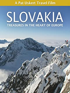 Slovakia: Treasures in the Heart of Europe