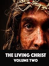 Living Christ Volume Two