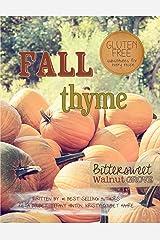 Fall Thyme (Bittersweet Walnut Grove Book 4) Kindle Edition