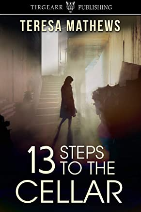 13 Steps to the Cellar (English Edition)