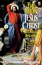 Life of Jesus Christ and Biblical Revelations Volume 2 (with Supplemental Reading: A Brief Life of Christ) [Illustrated]