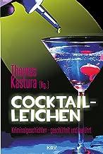 Cocktail-Leichen: Kriminalgeschichten - geschüttelt und gerührt (KBV-Krimi) (German Edition)