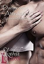 Dangerous Attraction (Montana Men Book 2)