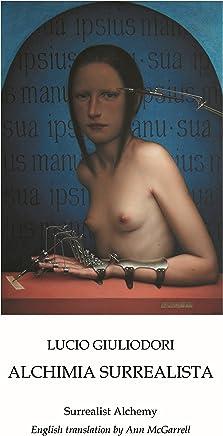 ALCHIMIA SURREALISTA: Surrealist Alchemy