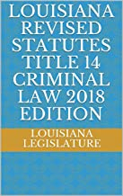 Best louisiana criminal laws 2017 Reviews