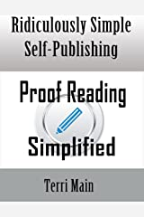 Ridiculously Simple Self Publishing: Proofreading Simplified (Wordmaster Self-Publishing Series Book 3) Kindle Edition
