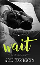 Wait (Bleeding Stars Book 4) (English Edition)