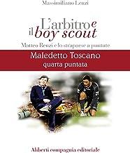 Maledetto Toscano - Puntata 4
