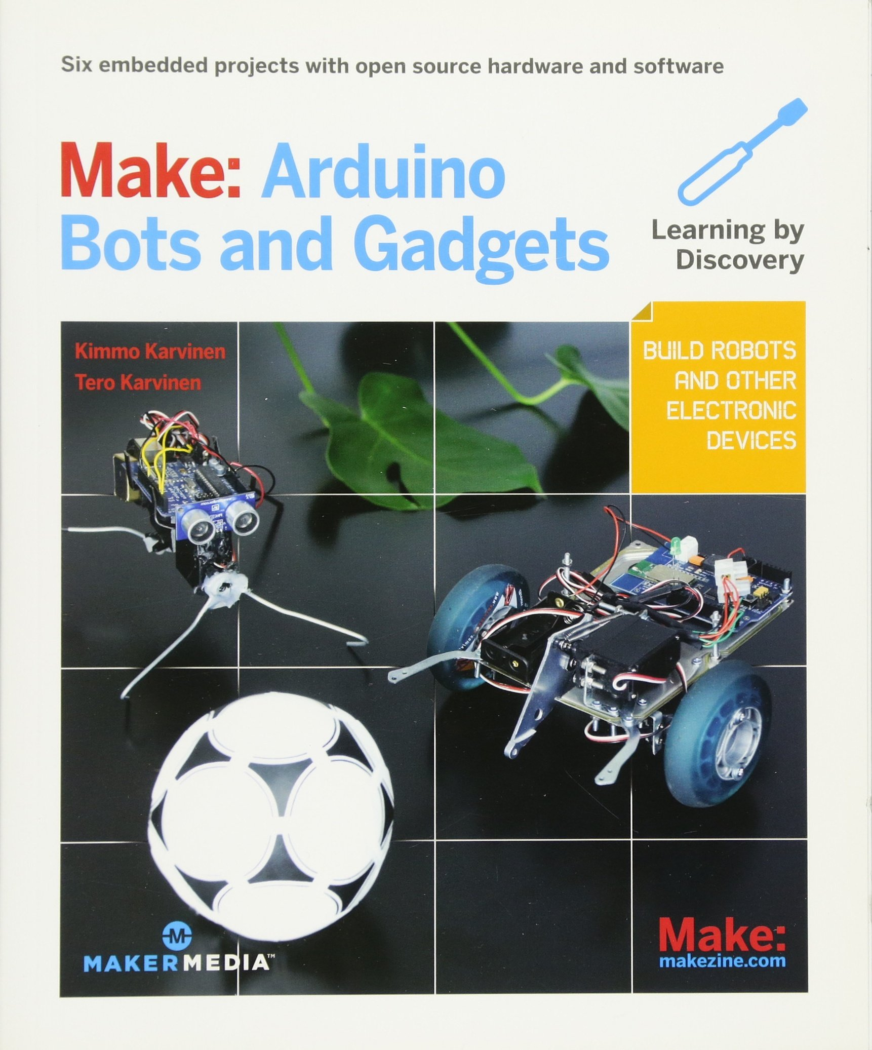 Image OfMake: Arduino Bots And Gadgets: Six Embedded Projects With Open Source Hardware And Software (Make: Technology On Your Time)