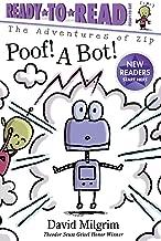 Poof! A Bot! (The Adventures of Zip)