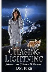 Chasing Lightning: An Urban Fantasy Adventure (Magic of Nasci Book 1) Kindle Edition