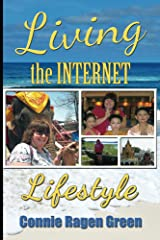Living The Internet Lifestyle: Quit Your Job, Become an Entrepreneur, and Live Your Ideal Life Kindle Edition