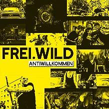 Best frei wild antiwillkommen Reviews