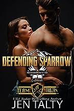 Defending Sparrow: Brotherhood Protectors World (Team Trojan Book 4)