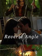 Reverse Angle