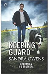Keeping Guard (Operation K-9 Brothers Book 2) Kindle Edition