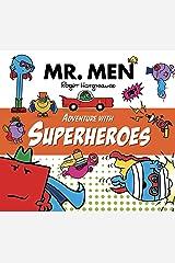 Mr. Men Adventure with Superheroes (Mr. Men & Little Miss Adventure Series) Kindle Edition