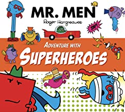 Mr. Men Adventure with Superheroes (Mr. Men & Little Miss Adventure Series)