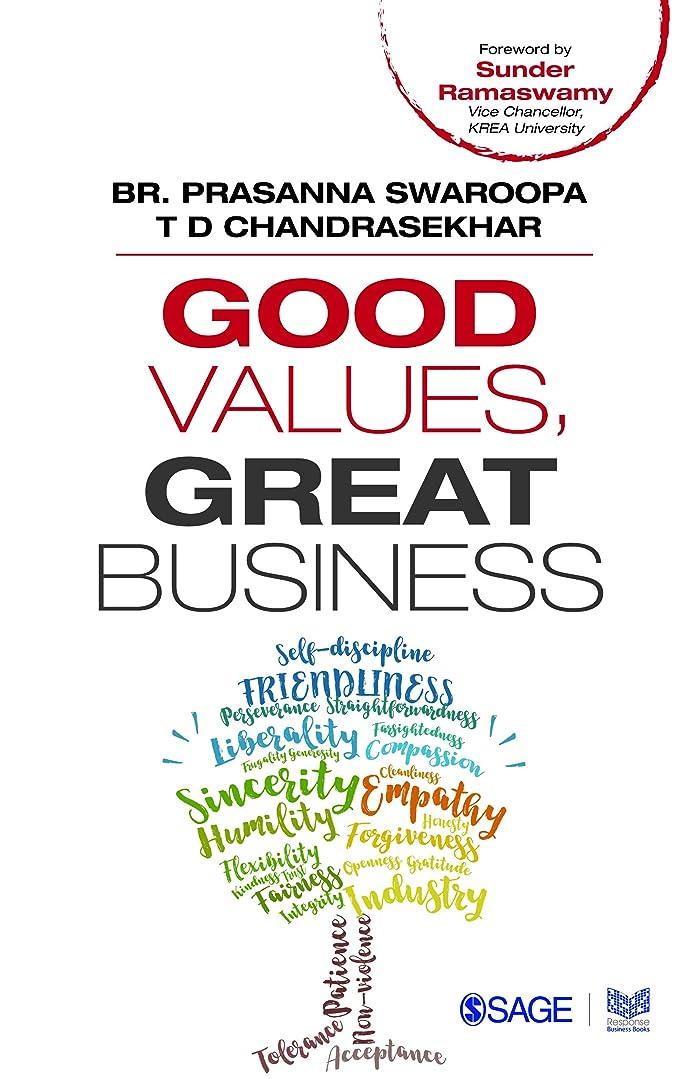 復活するシャックルカバレッジGood Values, Great Business (English Edition)