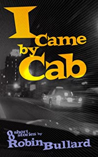 I Came by Cab (English Edition)