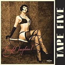 tape five tonight josephine