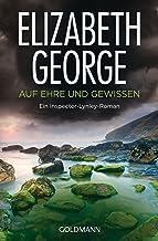Auf Ehre und Gewissen: Ein Inspector-Lynley-Roman 4 (German Edition)