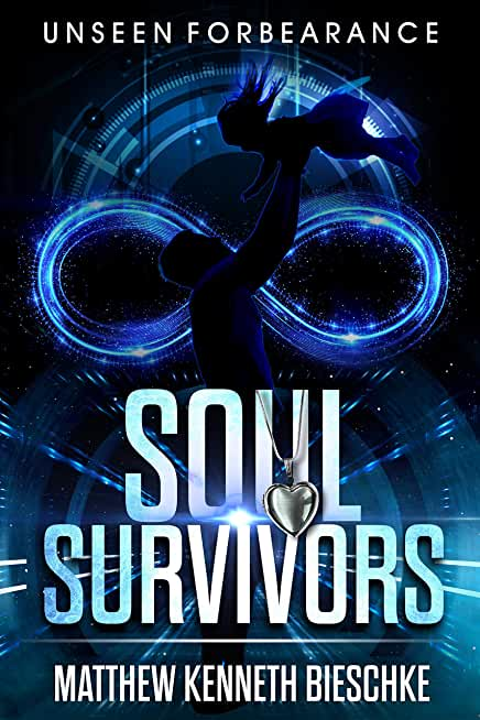 Unseen Forbearance: Soul Survivors (English Edition)