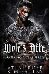 Wolf's Bite: A Dark Wolf Mafia Romance (Mafia Monsters Book 4) Kindle Edition