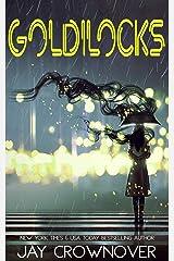 Goldilocks: A Standalone New Adult Romance Kindle Edition