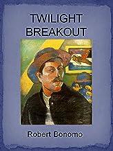 Twilight Breakout