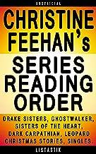Christine Feehan Series Reading Order: Series List - In Order: The Drake Sisters series, Sisters of the Heart series, The Dark Carpathian series, Ghostwalker ... (Listastik Series Reading Order Book 10)