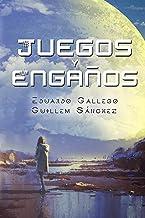JUEGOS Y ENGAÑOS (Spanish Edition)