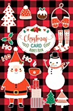 Christmas Card Address Book: Record Book and Tracker For Holiday Cards You Send and Receive, A Ten Year Address Organizer with Santa Claus and Snowman on Lumberjack Buffalo Plaid Background