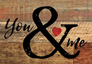 P. Graham Dunn You and Me Distressed with Heart 5 x 7 Small Wood Plank Design Plaque Sign