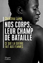 Nos corps, leur champ de bataille : Ce que la guerre fait aux femmes (HarperCollins) (French Edition)