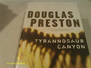 Tyrannosaur Canyon-By Douglas Preston