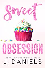 Sweet Obsession (Sweet Addiction) Kindle Edition