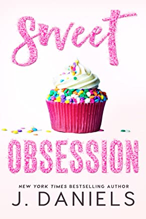 Sweet Obsession (Sweet Addiction) (English Edition)